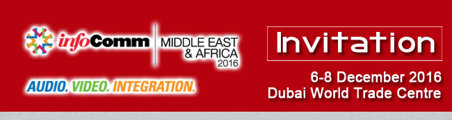 infocomm middle east & africa 2016 invitaion